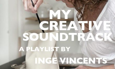 My Creative Soundtrack – Inge Vincents