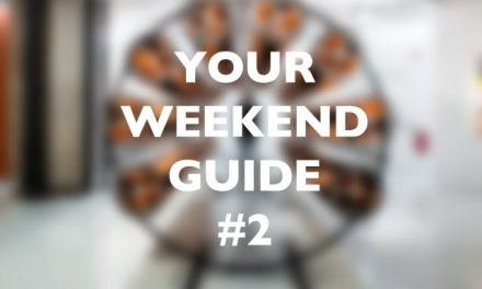 Your Weekend Guide #2
