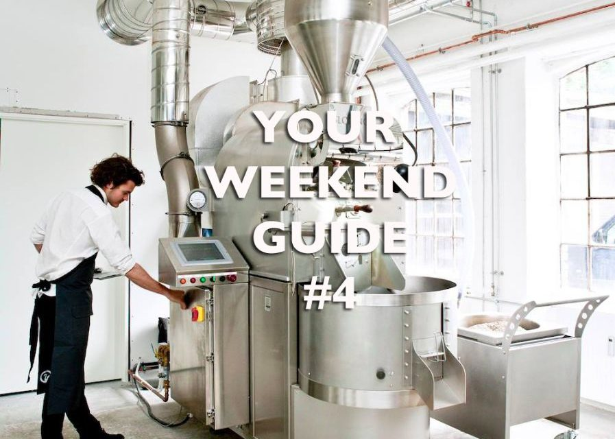 Your Weekend Guide #4